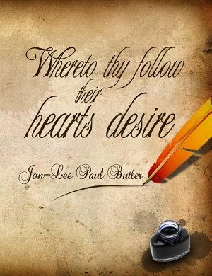 Whereto Thy Follow Their Hearts Desire PDF