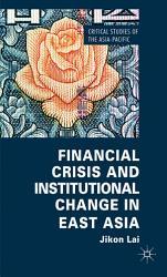 Financial Crisis and Institutional Change in East Asia PDF