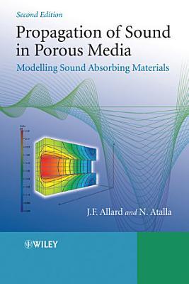 Propagation of Sound in Porous Media PDF