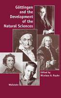 G  ttingen and the Development of the Natural Sciences PDF