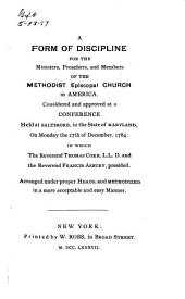 A reprint of the discipline of the Methodist Episcopal Church for 1787
