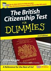 The British Citizenship Test For Dummies: Edition 2