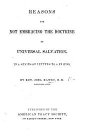 Reasons for not embracing the doctrine of Universal Salvation, etc