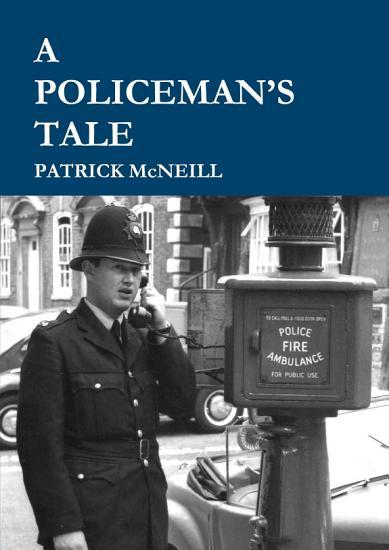 A Policeman s Tale  3rd Edition    Hardback PDF