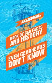 JalopnikÕs Book Of Car Facts And History Even Gearheads DonÕt Know