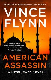 American Assassin – A Thriller