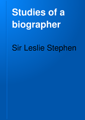 Studies of a Biographer: Volume 2