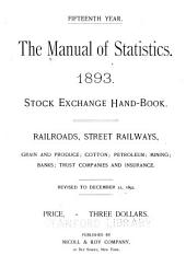 The Manual of Statistics: Stock Exchange Hand-book ..., Volume 15
