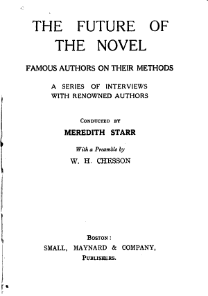 The Future of the Novel  Famous Authors on Their Methods PDF