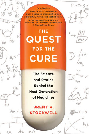 The Quest for the Cure