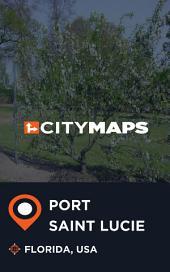 City Maps Port Saint Lucie Florida, USA
