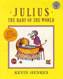 Julius  the Baby of the World Book