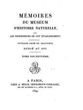 MEMOIRES DU MUSEUM D'HISTORE NATURELLE, PAR LES PROFESSEURS DE CET ETABLISSEMENT