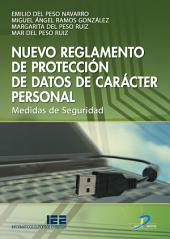 Nuevo reglamento de protección de datos de carácter personal: Medidas de seguridad