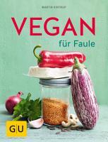Vegan f  r Faule PDF