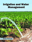 Irrigation and Water Management PDF