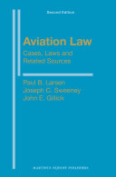 Aviation Law: Cases, Laws and Related Sources