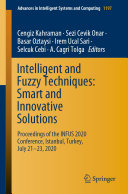 Intelligent and Fuzzy Techniques: Smart and Innovative Solutions