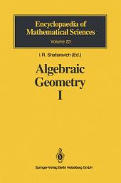 Algebraic Geometry I: Algebraic Curves, Algebraic Manifolds and Schemes
