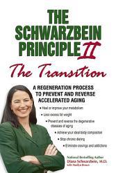 The Schwarzbein Principle Ii Transition  Book PDF
