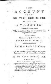 Some account of the British Dominions beyond the Atlantic ... With a ... map, etc: Part 1