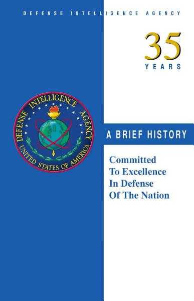 Download Defense Intelligence Agency  35 years  a brief history Book