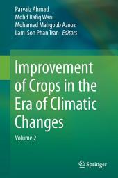 Improvement of Crops in the Era of Climatic Changes: Volume 2
