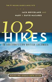 103 Hikes in Southwestern British Columbia