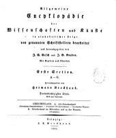 Allgemeine encyklopädie der wissenschaften und künste in alphabetischer Folge