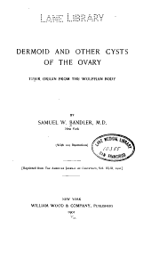 Dermoid and Other Cysts of the Ovary