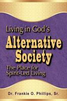 Living in God s Alternative Society PDF