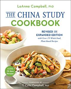 The China Study Cookbook Book