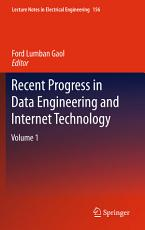 Recent Progress in Data Engineering and Internet Technology PDF