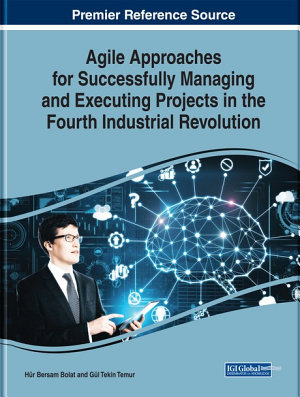 Agile Approaches for Successfully Managing and Executing Projects in the Fourth Industrial Revolution