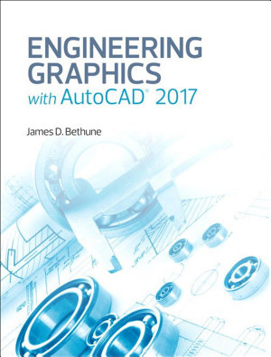 Engineering Graphics with AutoCAD 2017   2 download