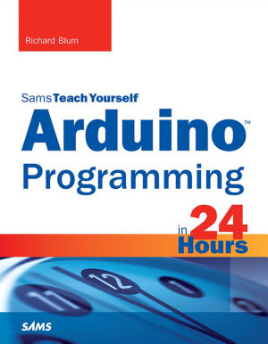 Arduino Programming in 24 Hours  Sams Teach Yourself PDF