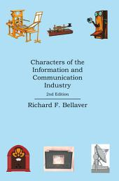 Characters of the Information and Communication Industry: 2nd Edition
