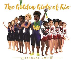 The Golden Girls of Rio