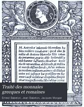 Traité des monnaies grecques et romaines: Partie1,Volume1