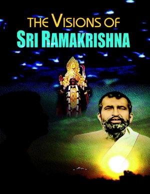 The Visions of Sri Ramakrishna