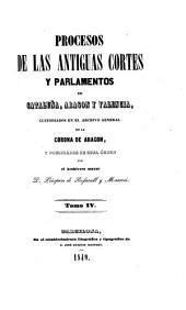 Colección de documentos inéditos del Archivo General de la Corona de Aragón: Volume 4