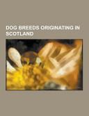 Dog Breeds Originating in Scotland PDF