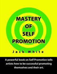Mastery Of Self Promotion Book PDF