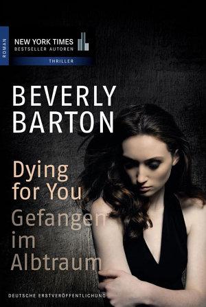 Dying for You   Gefangen im Albtraum PDF