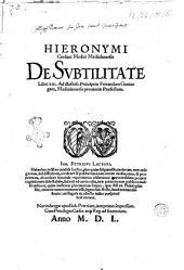 Hieronymi Cardani ... De subtilitate libri 21. ..