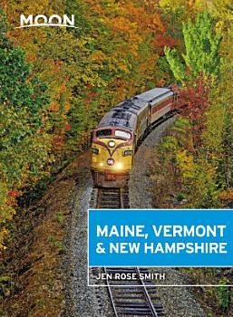 Moon Maine  Vermont   New Hampshire PDF