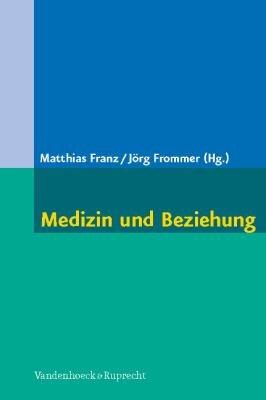Medizin und Beziehung PDF