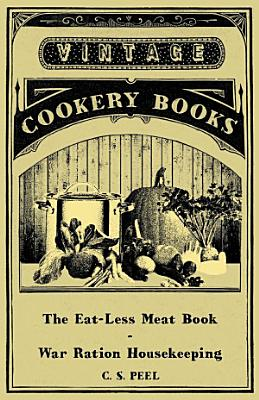 The Eat Less Meat Book   War Ration Housekeeping