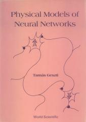 Physical Models of Neural Networks