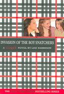 The Clique  4  Invasion of the Boy Snatchers PDF